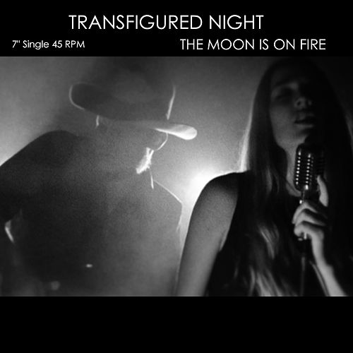 The Moon Is On Fire by Transfigured Night
