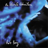 An Intimate Adventure by Rob Berg