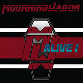 Alive 1 by MourningWagon