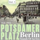 Potsdamer Platz Berlin- Sounds of an Era, Vol. 1 by Various Artists