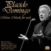 Meine Musik für Euch von Placido Domingo