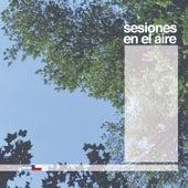Sesiones en el Aire von Various Artists