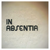 In Absentia by John Most