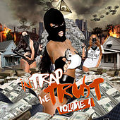 In Trap We Trust, Vol. 1 by Various Artists