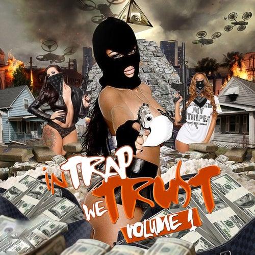 In Trap We Trust, Vol. 1 von Various Artists