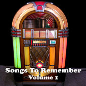 Songs to Remember Vol. 1 by Various Artists
