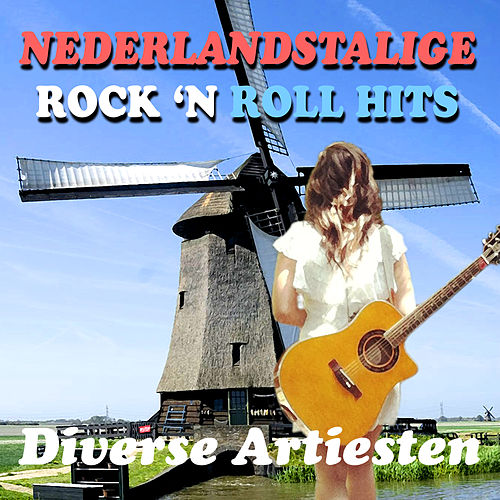Nederlandstalige Rock 'N Roll Hits van Various Artists