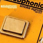 Smoke Signals by Dubphonic