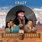 Crazy - Country Jukebox by Various Artists