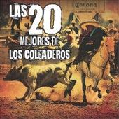 Las 20 Mejores de los Coleaderos by Various Artists