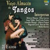 Viejo Almacén de Tangos: 20 Éxitos by Various Artists