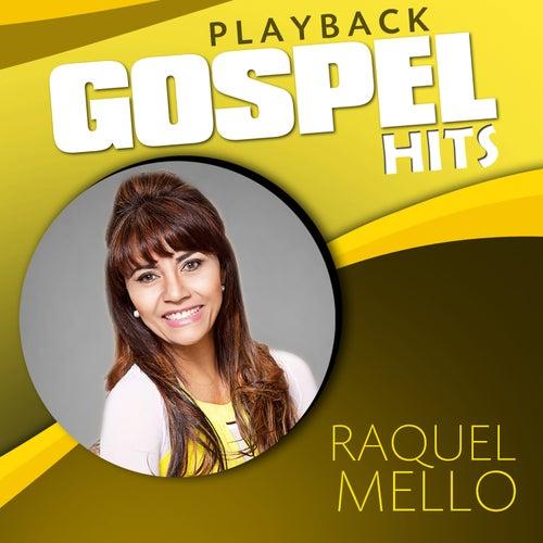 Gospel Hits (Playback) de Raquel Mello