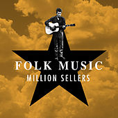 Folk Music - Million Sellers de Various Artists