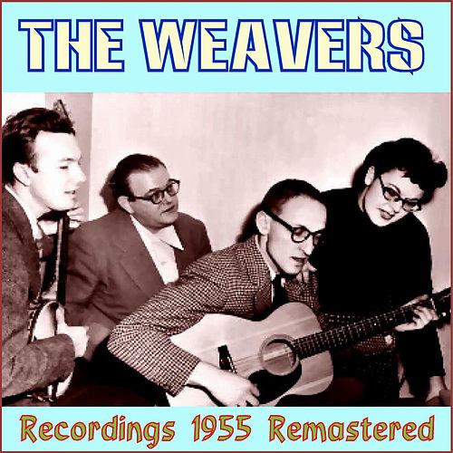 Recordings - 1955 by The Weavers