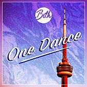 One Dance by Beth