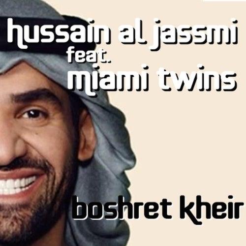 Boshret Kheir (feat. Miami Twins) de Hussain Al Jassmi