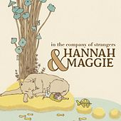 In the Company of Strangers by Hannah