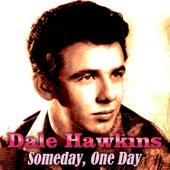 Someday, One Day de Dale Hawkins