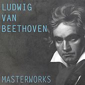 Beethoven: Masterworks by Various Artists