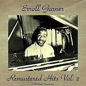 Remastered Hits Vol. 2 (Remastered 2016) de Erroll Garner