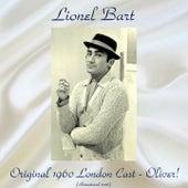Original 1960 London Cast - Oliver! (Remastered 2016) by Lionel Bart