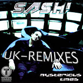 Mysterious Times (UK - Remixes) von Sash!