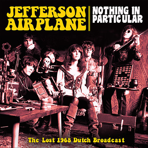 Nothing in Particular (Live) de Jefferson Airplane