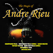 The Magic Of Andre Rieu by André Rieu