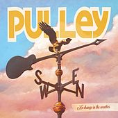 No Change in the Weather de Pulley