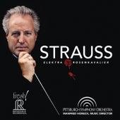 Strauss: Elektra & Der Rosenkavalier Suites (Live) von Pittsburgh Symphony Orchestra