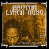 The Appearances: Book 1 von Brotha Lynch Hung