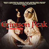 Crimson Peak - The Fantasy Playlist von Various Artists