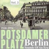 Potsdamer Platz Berlin- Sounds of an Era, Vol. 3 by Various Artists