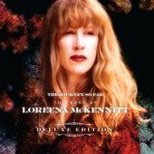 The Journey So Far: The Best Of Loreena McKennitt by Loreena McKennitt