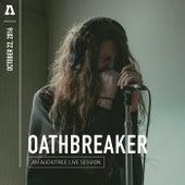 Oathbreaker on Audiotree Live by Oathbreaker