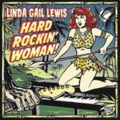 Hard Rockin' Woman de Linda Gail Lewis