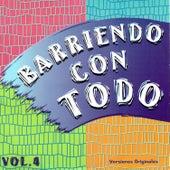 Barriendo Con Todo, Vol. 4 de Various Artists