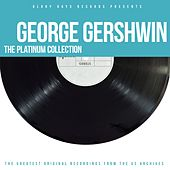 The Platinum Collection by George Gershwin
