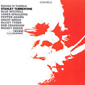 Rough 'N Tumble by Stanley Turrentine