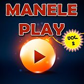 Manelo Play, Vol. 2 by Various Artists