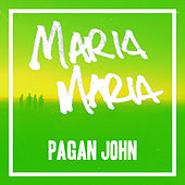 Maria Maria de Pagan John