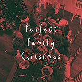 Perfect Family Christmas by Various Artists