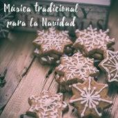Música tradicional para la Navidad by Various Artists
