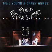 Rust Never Sleeps by Neil Young