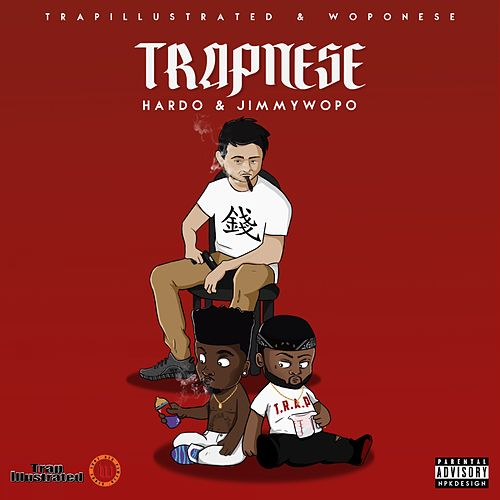 Trapnese by Jimmy Wopo