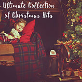 Ultimate Collection of Christmas Hits by Various Artists