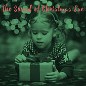 The Sound of Christmas Eve by Various Artists