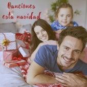 Canciones Esta Navidad by Various Artists