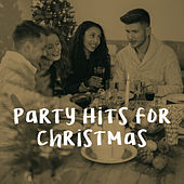 Party Hits for Christmas by Various Artists