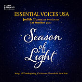 Season of Light: Songs of Thanksgiving, Christmas, Chanukah, New Year de Essential Voices USA